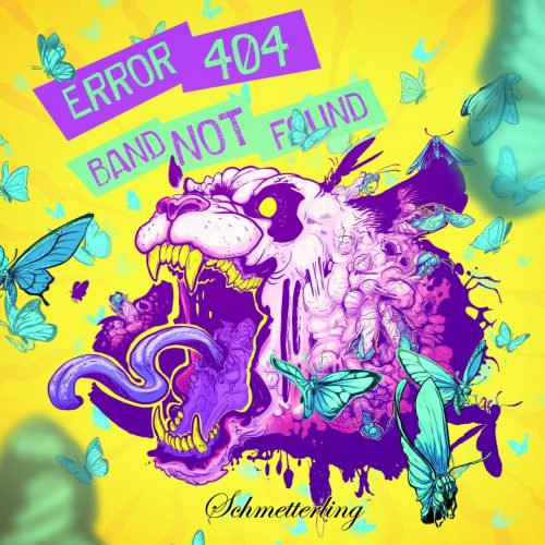 ERROR 404 Band Not Found SchmetterlingFront Cover